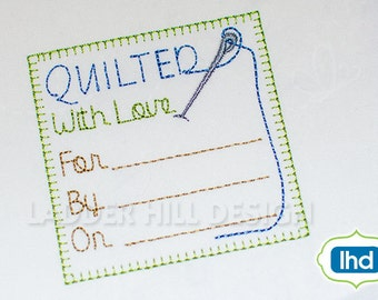 Custom Quilt Label - Quilted with Love Quilt Label - Heirloom Machine Embroidery Design QLRE013
