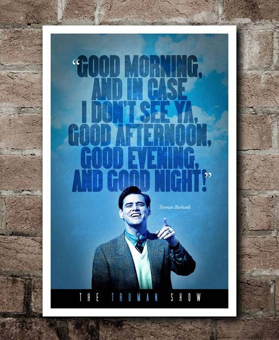 The Truman Show Good Morning Good Night Quote