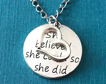 Inspirational Necklace / Recovery Gifts / She believed she could so she did Necklace with Heart Charm / Inspirational Gifts / Gift for Her