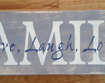 """Family Sign with """"Live, Laugh, Love"""""""