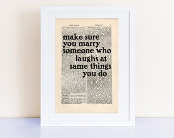 The Catcher in the Rye by JD Salinger quote print on an antique page, make sure you marry someone who laughs at the same things you do