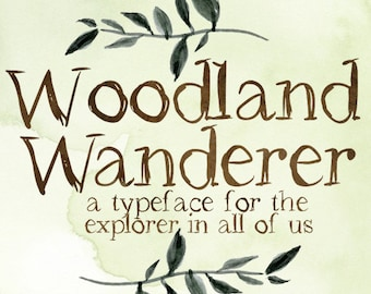 Woodland Wanderer Font, Rustic Typeface, Shabby Font, Chic Typeface, Hand Drawn Font, Watercolor Font, Artistic typeface