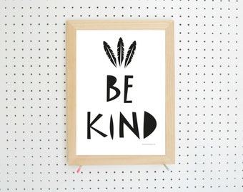 Be Kind Feather Nursery Printable Black White Art A4