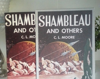 1981 Facsimile of the first edition Shambleau and others by C.L. Moore