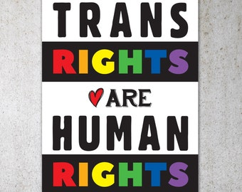 Trans Rights Are Human Rights PRINTABLE Protest Poster