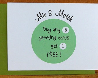 Mix and Match Greeting Cards, buy 5 get 1 free,  greeting card discount