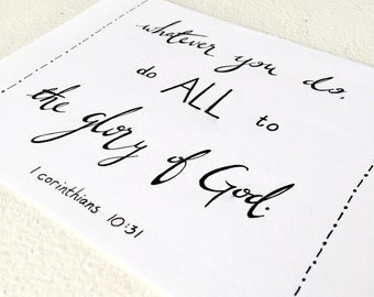 Whatever You Do, Do All To The Glory Of God - Digital Download Art Typography Print
