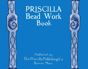 Priscilla Bead Work c.1925 Vintage Patterns & Techniques for Bead Bags and Purses (PDF Ebook) Digital Download
