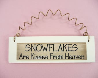 LITTLE WOOD SIGN Snowflakes Are Kisses From Heaven Winter Snow Ornament Home Decor Office Cute Gift Idea Antique White Beige Black