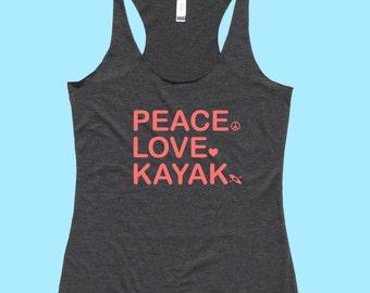 Peace. Love. Kayak. - FIT or FLOWY Kayaking Tank