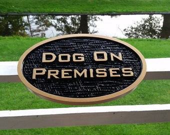 Dog on Premises - Classy Beware of Dog Sign