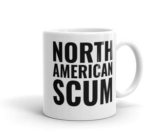 North American Scum, Coffee Mug