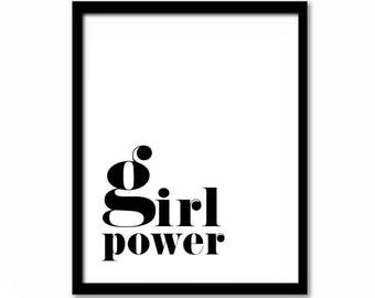 Inspirational Quote, Girl Power,  Quote Poster, Black and White Art, Black and White Decor, Teen Girl Wall Art, Tween Art,  Dorm Decor