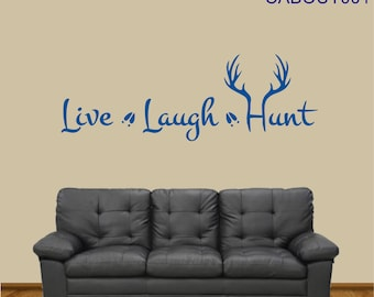 Live - Laugh - Hunt w/antlers Vinyl Wall Art ~ CABOUT001