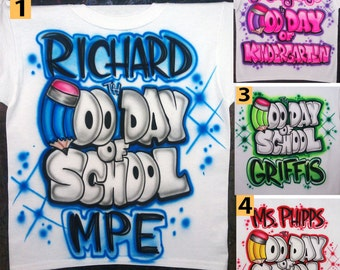 Airbrushed 100 th Day of School Preschool Custom T-shirt * Baby Bodysuit * Hoodie * Pillowcase *  Your Name and Age * Your Favorite Paint Co