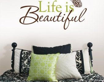 Life is beautiful Wall decal, Stick-and-peel art!