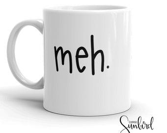 meh funny MUG, emoji, humor coffee mug, unique gift, hand lettered