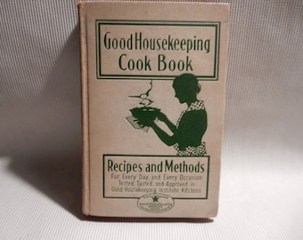 Good Housekeeping Cook Book, 1933, First Edition