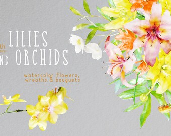 Watercolor Flowers Clipart | Lilies | Orchids | Wedding Invitation | Greeting card | Digital Clipart | Flower Watercolor Clipart