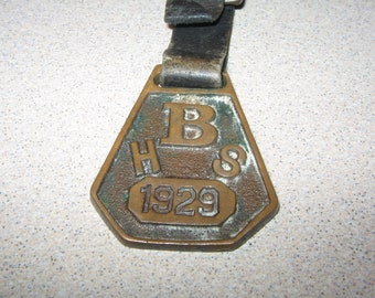 1929 B H S High School Antique Pocket Watch Fob Vintage Costume Jewelry #3544
