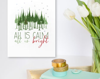 Printable Art Print Christmas, All is Calm, All is Bright, Instant Download. Inspirational Wall Art, 16x20 11x14 8x10 5X7
