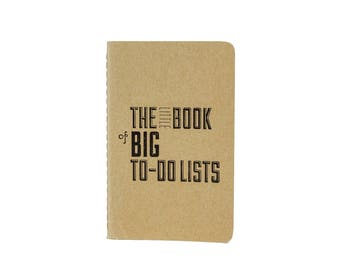 The Little Book of Big To-Do Lists Notebook / Letterpress Notebook / Moleskine Notebook/ Pocket Notebook / Cahier / Typographic Design