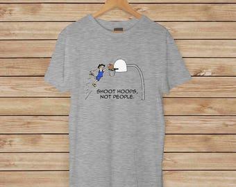 Basketball T-shirt-schießen Reifen, nicht Menschen - friedliche, Gewaltfreiheit T-shirt - in 5 verschiedenen Farben erhältlich
