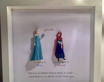 Disney Frozen Frame- Frozen gift present- special present for someone special- Elsa- Anna- best friends- gift for special sister