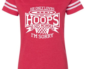 He Only Loves Hoops and His Momma, Basketball Mom Shirt, Trendy Basketball Mom Shirt,