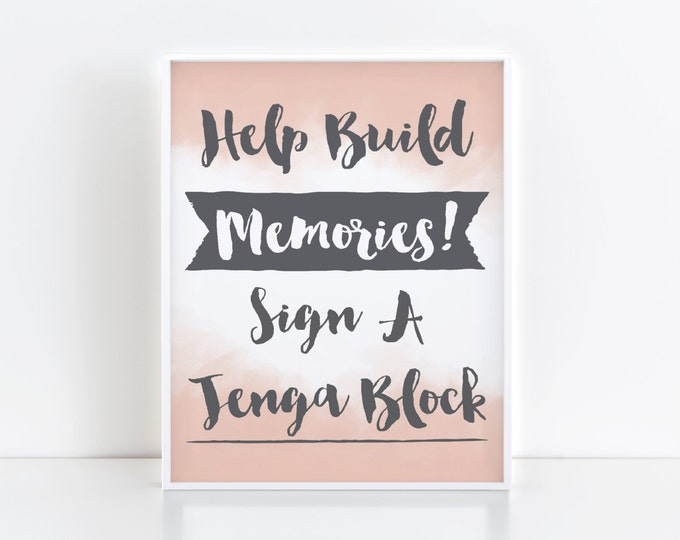 Jenga Sign- Help Build Memories- Grey with Blush- PDF Download