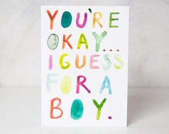 Funny Love Card, Sarcastic Love Card, Funny Valentine's Day Card, Funny Colorful Card, Funny Handmade Card, For A Boy Card