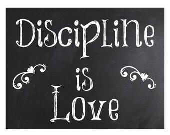 Discipline is Love ~Classroom Sign   ~