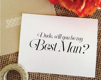 Dude will you be my best man card Wedding Card asking best man invitation best man invite best man proposal groomsmen