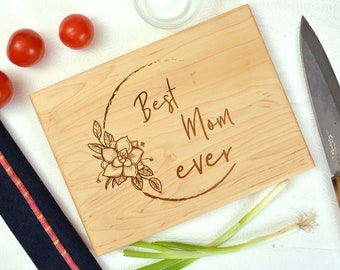 Best Mom ever cutting board, mom gift,  mothers day gift, custom cutting board, engraved cutting board, birthday gift.