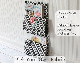 Double Wall Pocket - Two Pocket Organizer - Pick your Own Fabric