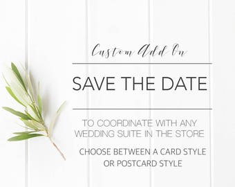 ADD ON Custom 5 x 7 Save the Date Card or 6 x 4 Postcard to coordinate with my wedding set