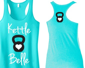Kettle Belle Workout Tank Top, Front and Back Print, Aqua or Pink, Workout Clothes, Motivational Workout Tank, kettlebelle Shirt, Gym Tank