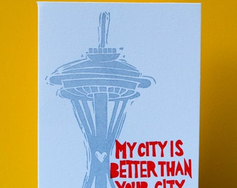 My City is Better Than Your City (Seattle) Card