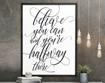 "MORE COLORS & SIZES 26x34 ""Believe you can and you're halfway there"" / hand painted / wood sign / farmhouse style / rustic"