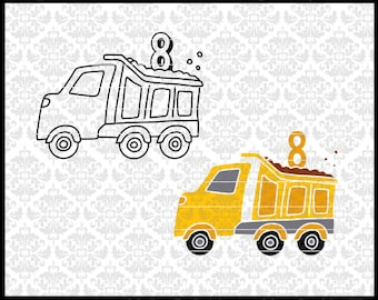 CLN0724QR Dump Truck Eight 8th Boy Construction Birthday SVG DXF Ai Eps PNG Vector Instant Download Commercial Cut File Cricut Silhouette