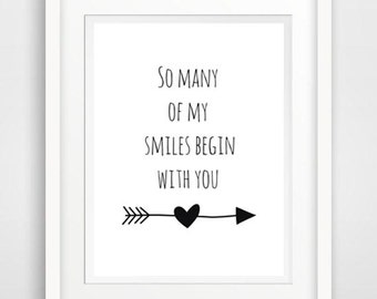 so many of my smiles, love quote art, love inspirational, love printable, love art print, love typography, love wall art