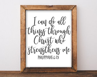 Printable Wall Art, I can do all things through Christ who strengthens me Philippians 4:13 Scripture art, DIY home decor gift idea print art