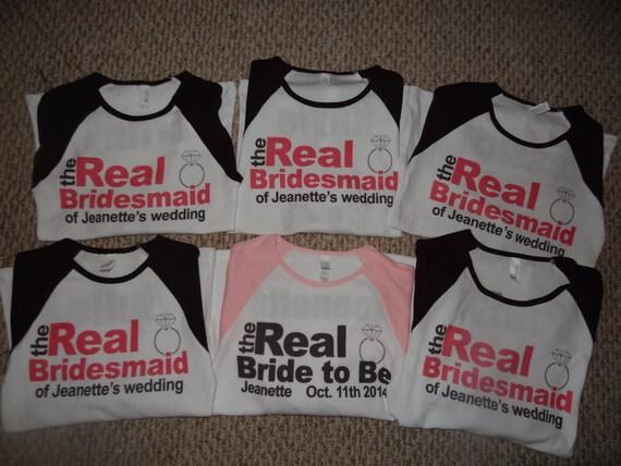 Wedding T Shirt Ideas: Bachelorette Party Shirts Real Bridesmaids Bridal Party