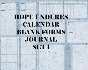 Set 1 Hope Endures Calendar Blank Forms Journal- instant download
