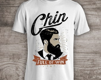 Fathers Day gifts, T-shirt Chin full of win shirt personalized custom made clothing mens birthday gift for him - c46
