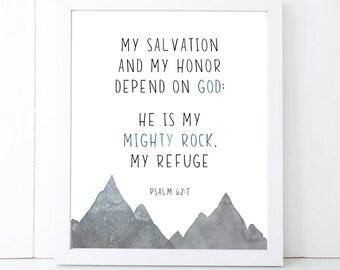 Mighty Rock Scripture Printable Wall Art 8x10, 5x7, 11x14, Bible Verse Printable, Psalm 62:7, Scripture Digital Print, Bible Verse Sign