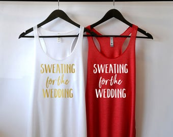 Sweating For The Wedding Tank, Workout Shirt, Cross Fit Tank, Exercise Tank, Gym Tank, Wedding Workout Shirt, 2X, 3X, 4X, Plus Size
