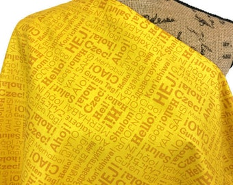 "World Language Print Fabric--Yellow on Yellow--Riley Blake ""Hello World "" in Yellow--Say Hello in Lots of Languages--Fabric by the HALF YARD"