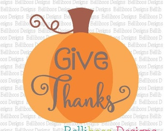Pumpkin svg - Pumpkin cut files - Thanksgiving svg - Thanksgiving cut file - Cut Files - Give Thanks Cut Files - Give Thanks svg