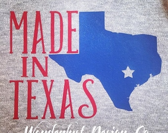 Made in Texas onesie/tee/raglan